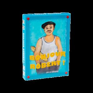Bonjour Robert - Jeu de Cartes